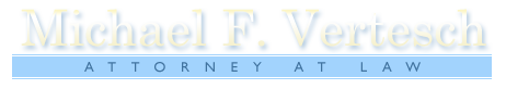 Michael F. Vertesch Attorney at Law logo
